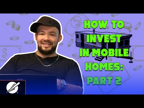 How To Invest In Mobile Homes: Part 2