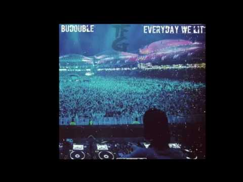 BuDouble - Everyday We Lit Freestyle (Official Audio)