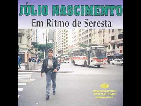 JÚLIO NASCIMENTO EM RITMO DE SERESTA- DINALVA
