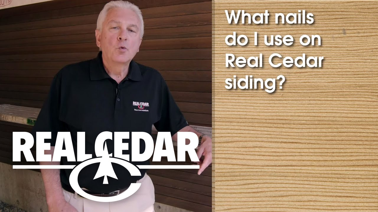 Faq What Nails Do I Use On Real Cedar Siding