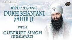 Full Paath | Dukh Bhanjani sahib ji | Read along | Bhai Gurpreet Singh Ji Shimla wale | Kirtan | HD