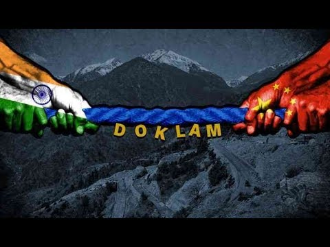 Doklam Issue (Vivad) between India,( डोकलाम विवाद 2017)