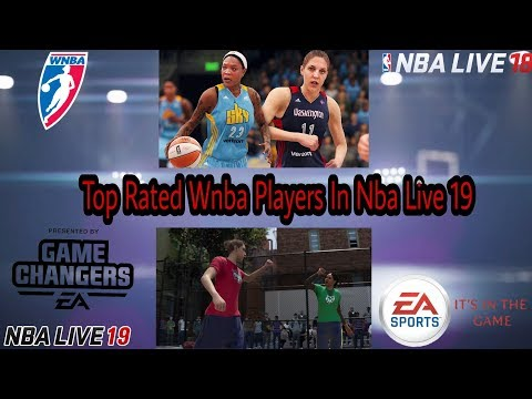 Nba Live 19 Official Ratings Of The Top Wnba Players And Breakdown.