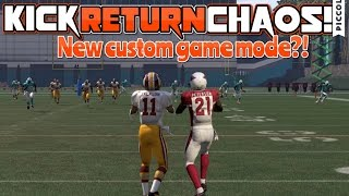 KICK RETURN CHAOS!! Amazing New Custom Game Mode in Madden 16!!