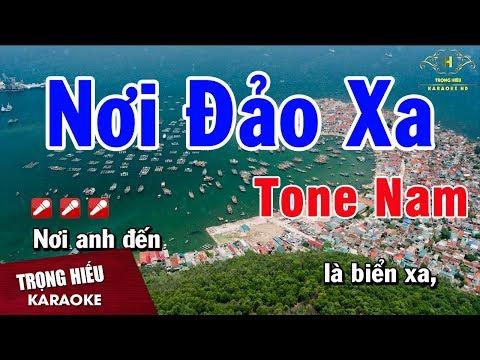 Karaoke Nơi Đảo Xa Tone Nam Nhạc Sống | Trọng Hiếu