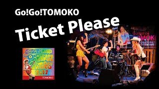 Go!Go!TOMOKO / Ticket Please