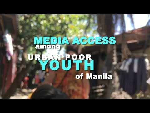 Media Access among Urban Poor Youth of Manila FINAL CUT