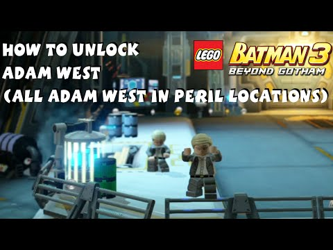 Lego Batman 3 - How to Unlock Adam West - All 30 Adam West in Peril Locations -  1080P HD
