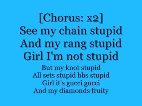 gucci mane  stoopid lyrics