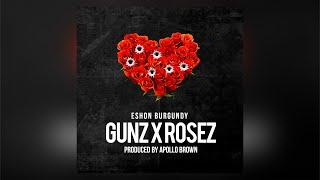 Eshon Burgundy - Gunz x Rosez
