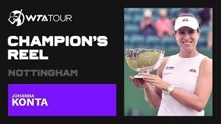 Johanna Konta   2021 Nottingham   WTA Champion's Reel