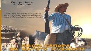 Inácio Garapa, Um Matuto Sonhador