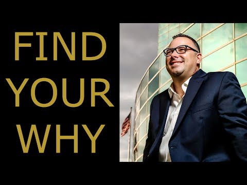 Discovering Your Purpose - How to Find Your Why