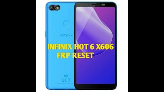 How To Bypass Frp Infinix X606B X608