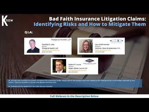 Bad Faith Insurance Litigation Claims