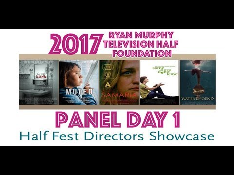 Ryan Murphy HALF FEST DIRECTORS SHOWCASE PANEL DAY 1