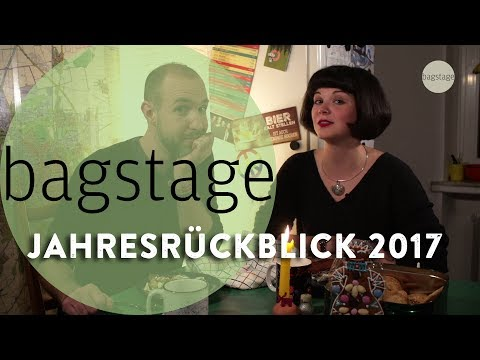 Bagstage - Jahresrückblick 2017