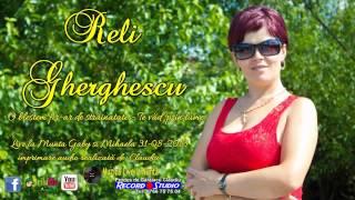Repeat youtube video Reli Gherghescu | O blestem strainatatea █▬█ █ ▀█▀ Te vad in lume LIVE | AUDIO: Record Studio