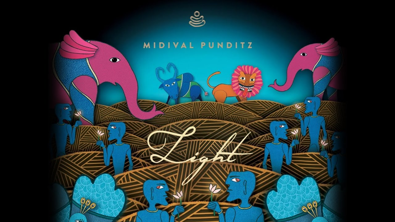 Midival Punditz - Light (Official Audio)