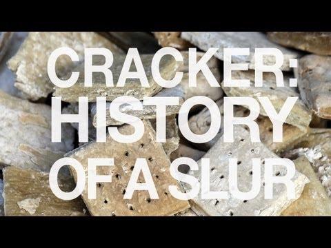 Cracker, History of a Slur