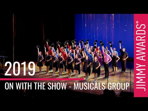 """2019 Jimmy Awards """"On With the Show"""" - The Musicals Group"""