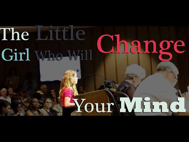 The Little Girl Who Will Change Your Mind