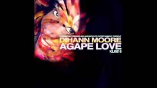 Dihann Moore - Agape Love (Phil R Vocal Mix)
