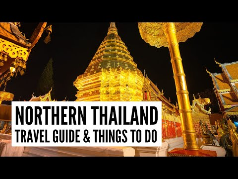 Northern Thailand Travel Guide - Tour the World TV