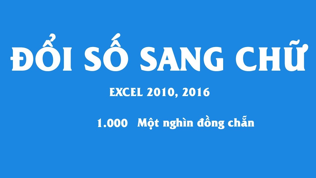 Chuyển số thành chữ trên Excel tự động