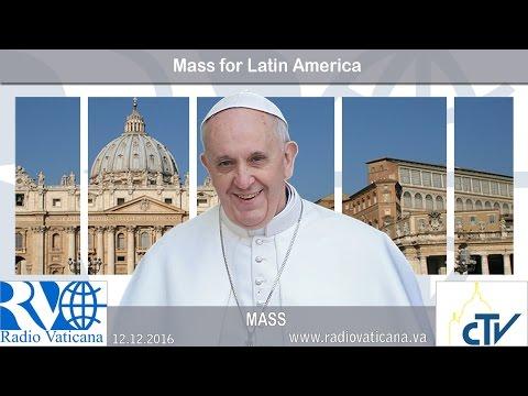 2016.12.12 Mass for Latin America