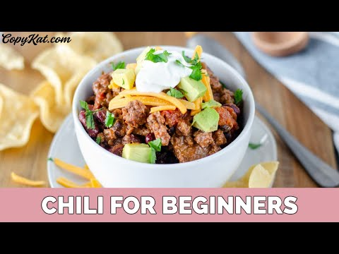 How to make Chili for Beginners