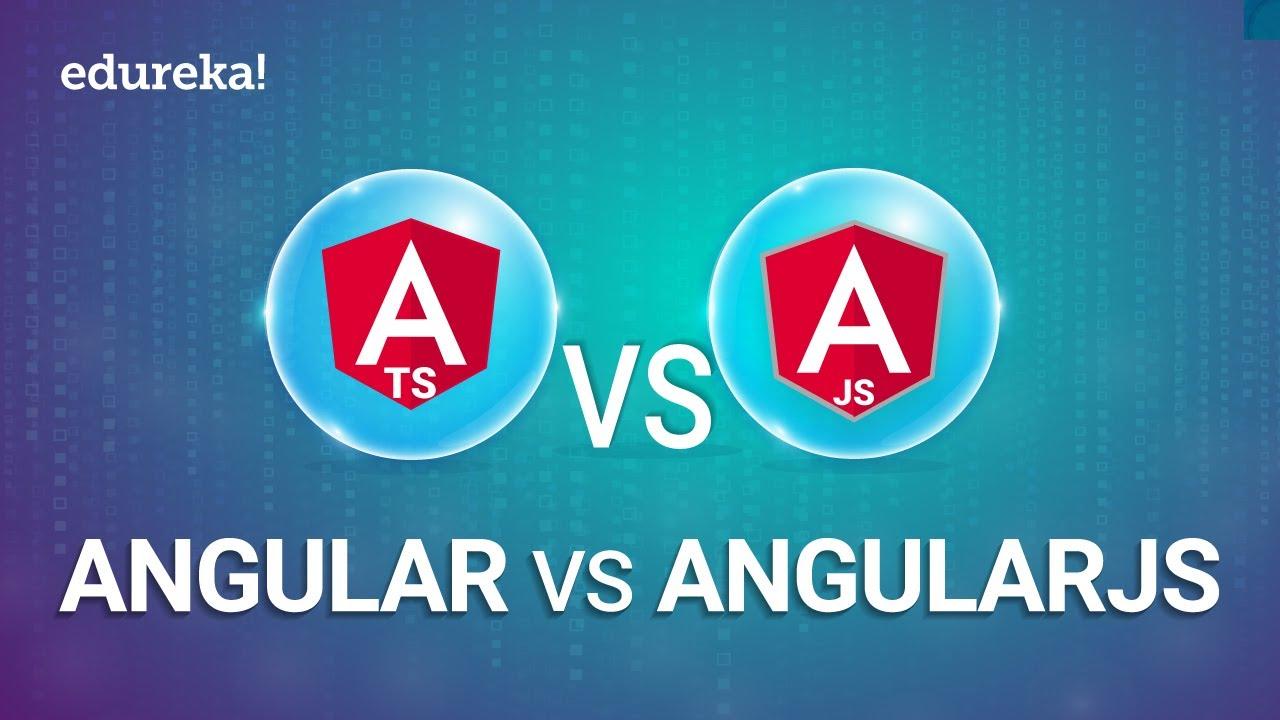Angular vs. AngularJS: Difference between Angular and AngularJS