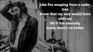 Hozier - Better Love (From The Legend of Tarzan ) ( Lyrics)