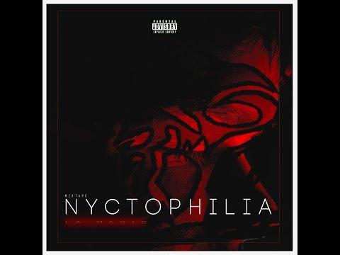LA MAGIC [ LDR ] Nyctophilia   FT ( XAN )