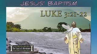 BIBLE VERSE - Jesus' Baptism - Luke 3:21-22