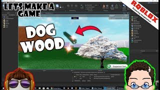 Roblox - Lets Make A Game - New Tree: Dog Wood [Module Scripts and Meta Tables]