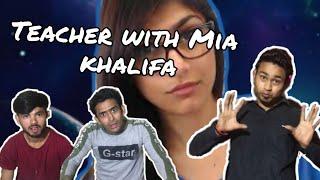 Teacher With Mia Khalifa(fun2ka4)#fun2ka4