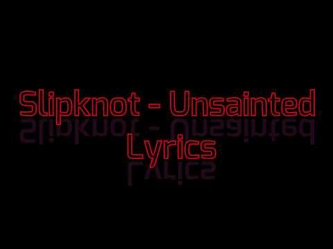 slipknot---unsainted-lyrics