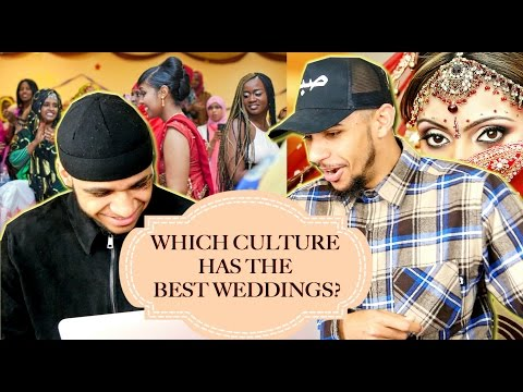 WHICH CULTURE HAS THE BEST WEDDINGS? (SOMALI, DESI, ARAB OR MOROCCAN?)