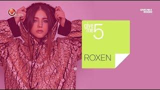Give me 5: Cinci lucruri pe care nu le stiai despre Roxen @UTV 2020
