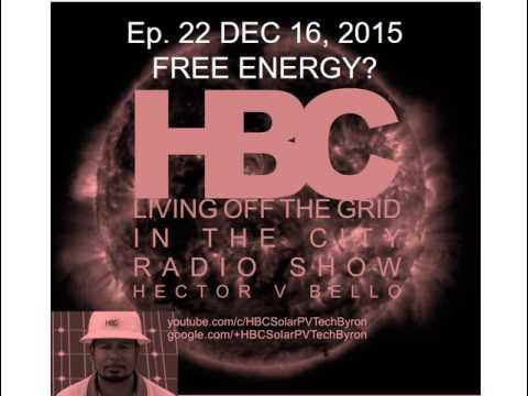Free Energy?  Living off the grid in the city (Radio) Ep22