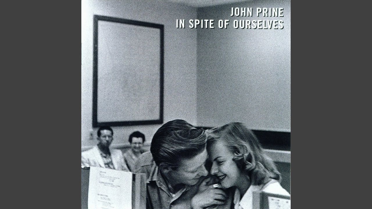 Wedding Bells Lets Turn Back The Years John Prine