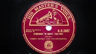 Tommy Dorsey and His Orchestra – Symphony In Riffs