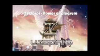 Dj Carpi - Power of pleasure (LazerzF!ne Remix 2K12)