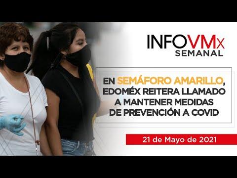 EN SEMÁFORO AMARILLO, EDOMÉX REITERA LLAMADO A MANTENER MEDIDAS DE PREVENCIÓN A COVID; INFOVMx210521