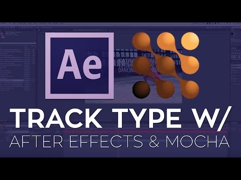Easily Track Type Into Your Shots With Imagineer Systems Mocha AE and Adobe After Effects CC