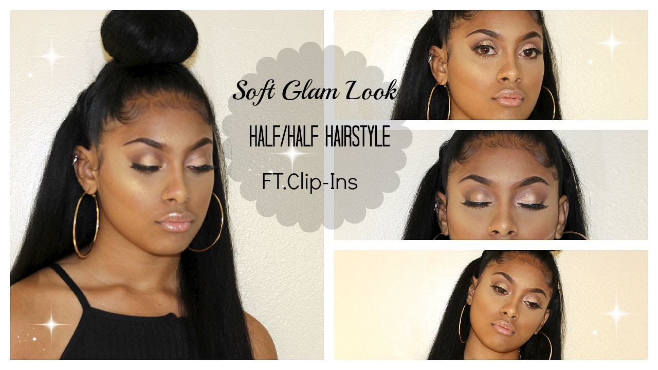 Soft Glam Look/Half & Half Hairstyle Ft Clip-ins