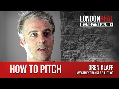 how-to-pitch---oren-klaff-|-london-real