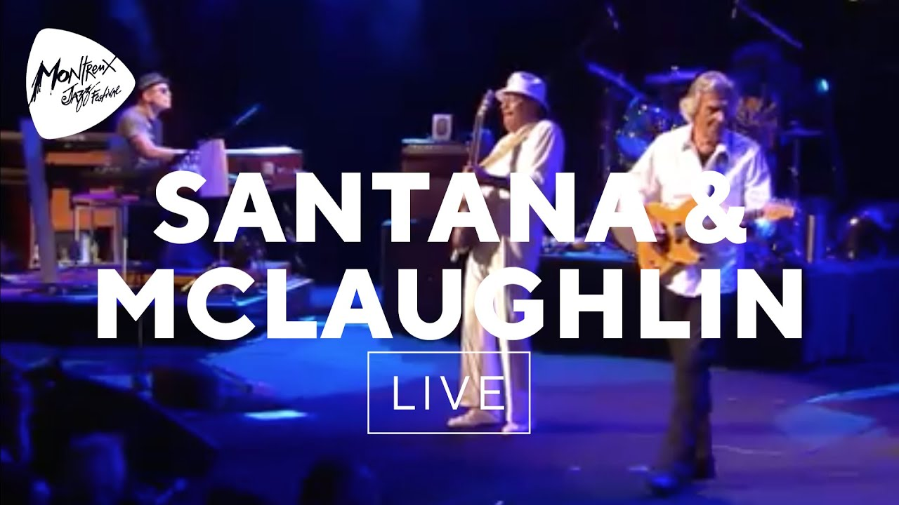 Santana & McLaughlin - The Life Divine (Live at Montreux 2011)