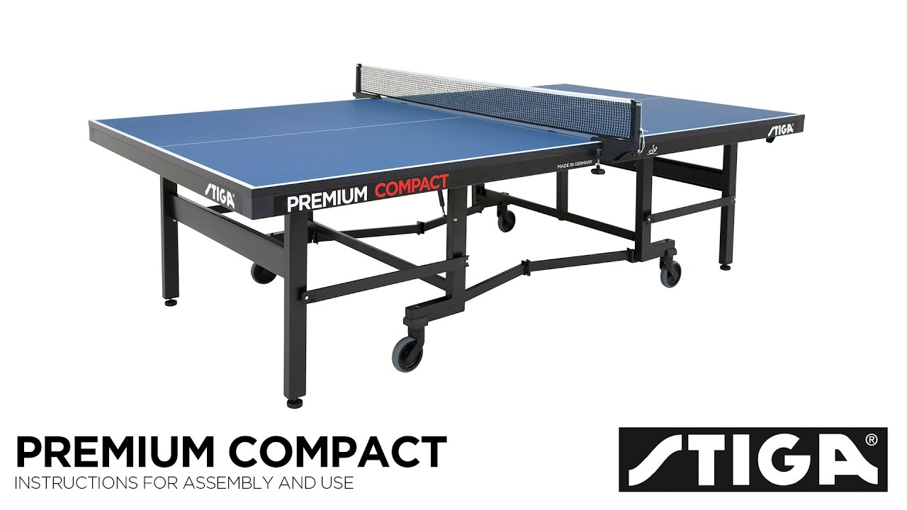 Premium Compact Assembly Instructions. STIGA Table Tennis